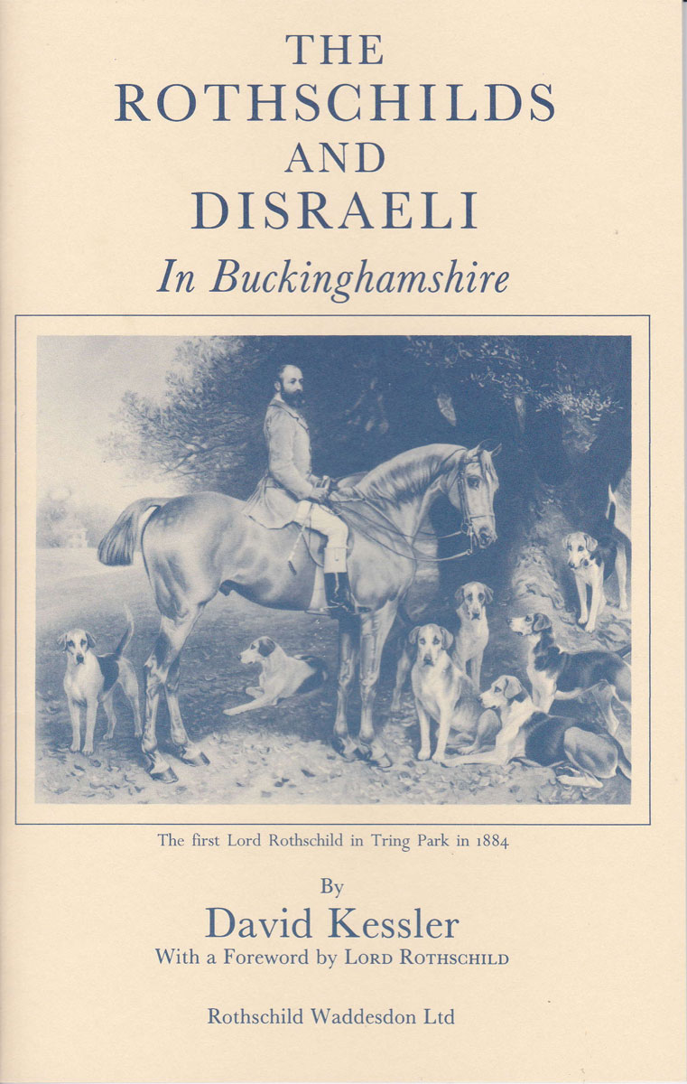 The Rothschilds and Disraeli in Buckinghamshire.