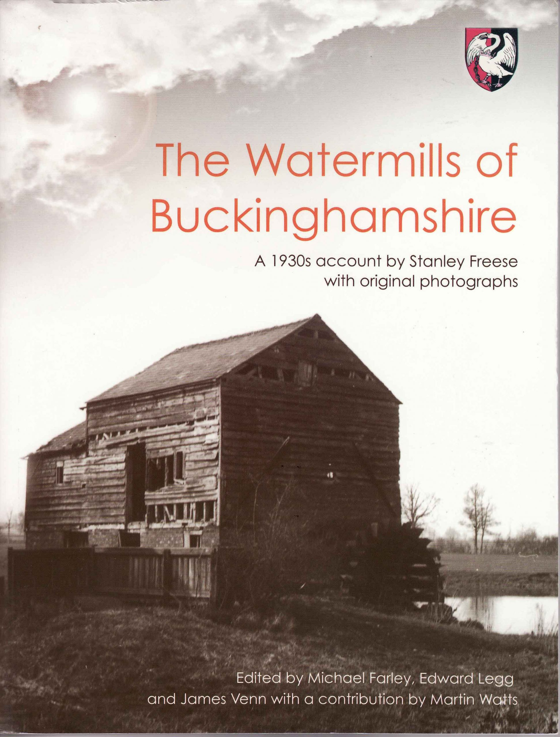 The Watermills of Buckinghamshire.